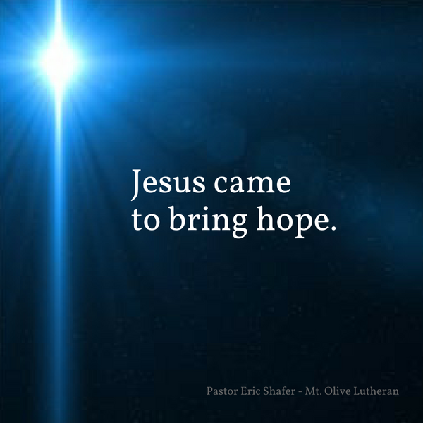 Quote jesusCameToBringHope